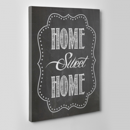 Tablou canvas motivational, Home Sweet Home1