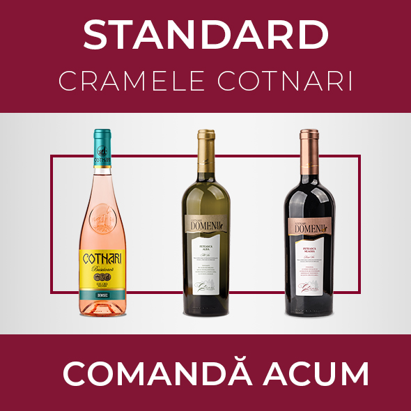 Pachetul STANDARD - Cramele Cotanri