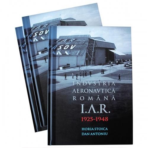 Carte - IAR Brașov. Industria Aeronautică Română 1925-1948 0