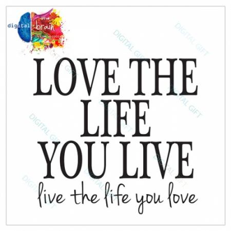 Sticker pentru perete - Love the life1