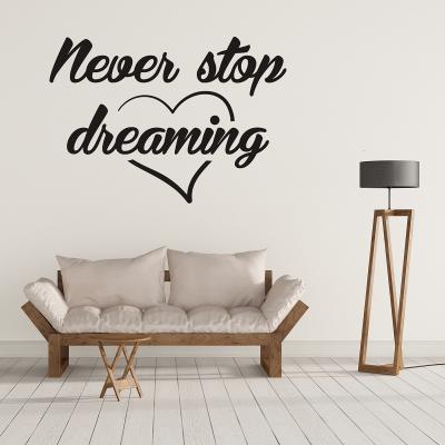 Sticker pentru perete - Never stop0