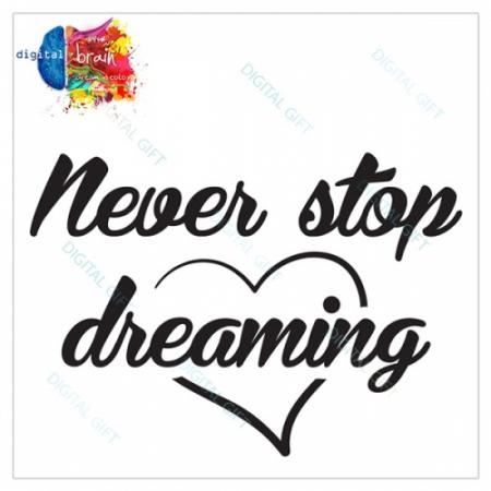 Sticker pentru perete - Never stop1