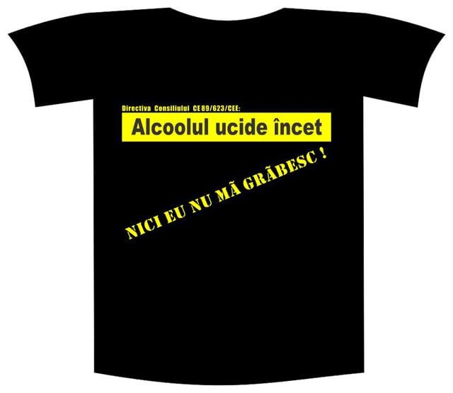 """Tricou imprimat """"Alcoolul ucide"""" 0"""