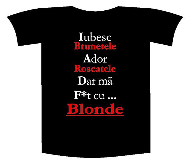 "Tricou imprimat ""Iubesc brunetele"" 0"