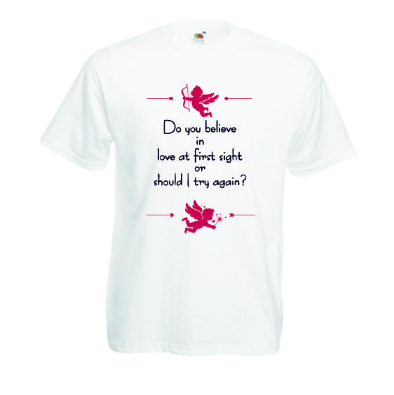 "Tricou imprimat ""Do you believe"" 1"