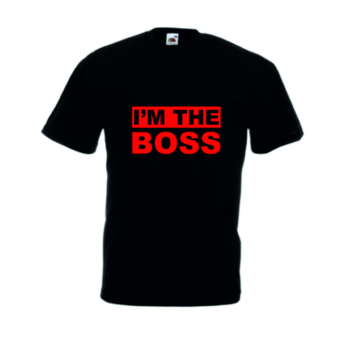"Tricou imprimat ""I'm the boss"" 0"