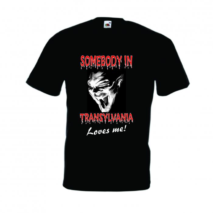 "Tricou imprimat ""Somebody in Transylvania"" 0"