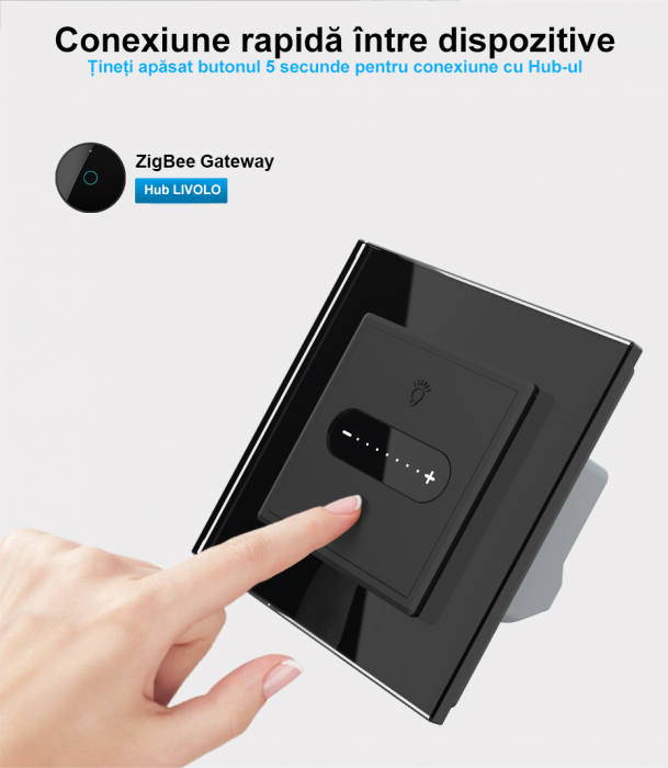 Intrerupator tactil Livolo WiFi, Zigbee, cap scara / cruce, dimabil, intensitate lumina ajustabila 6