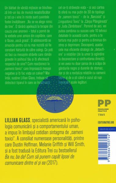 10 cai pentru a face fata persoanelor care iti fac rau - Lillian Glass [1]