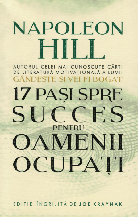 17 pasi spre succes pentru oamenii ocupati - Napoleon Hill [0]