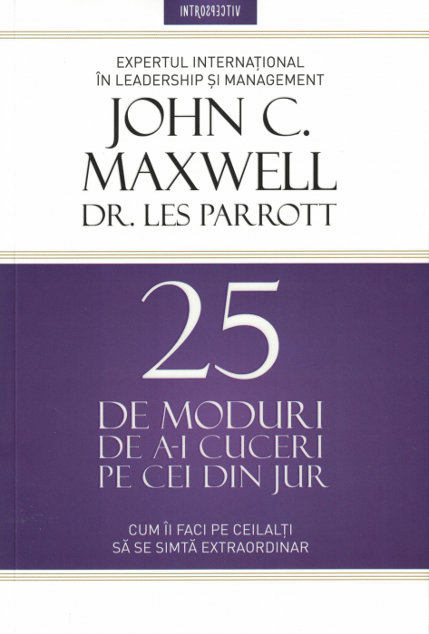 25 de moduri de a-i cuceri pe cei din jur - John C. Maxwell [0]