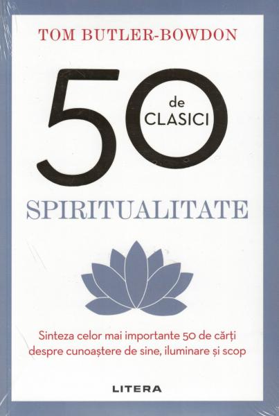 50 de clasici. Spiritualitate - Tom Butler Bowdon [0]