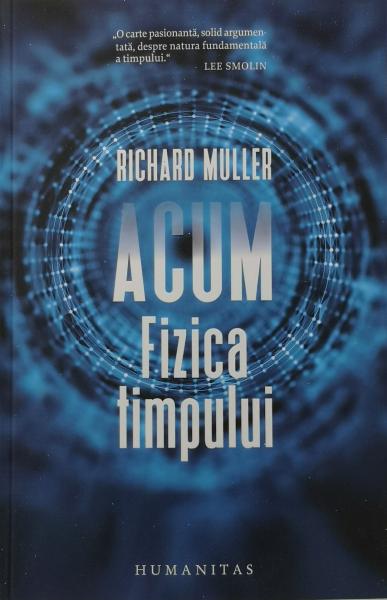 Acum. Fizica timpului - Richard Muller [0]