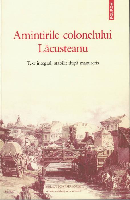 Amintirile colonelului Lacusteanu - Grigore Lacusteanu [0]