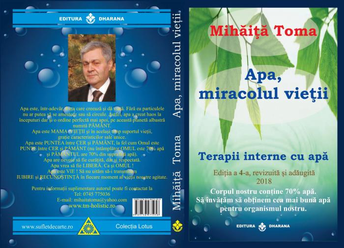 Apa, miracolul vietii. Terapii interne cu apa. Editia a 4-a, revizuita si adaugita. [1]