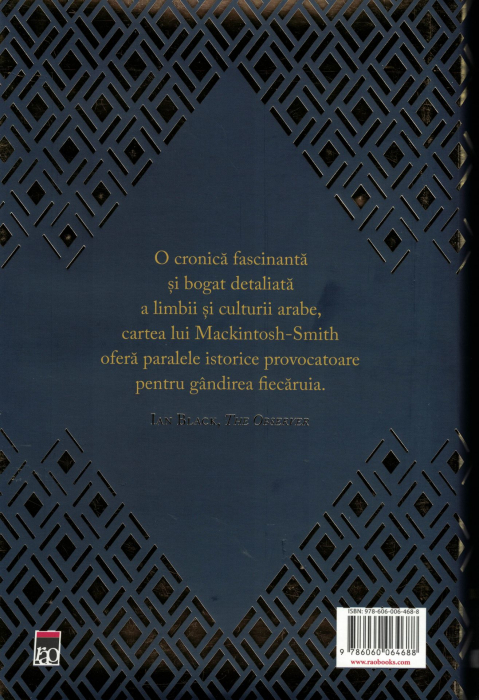 Arabi. O istorie de 3000 de ani a popoarelor, triburilor si imperiilor - Tim Mackintosh-Smith [1]