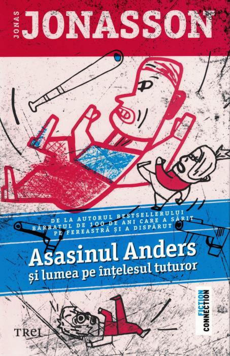 Asasinul Anders si lumea pe intelesul tuturor - Jonas Jonasson [0]
