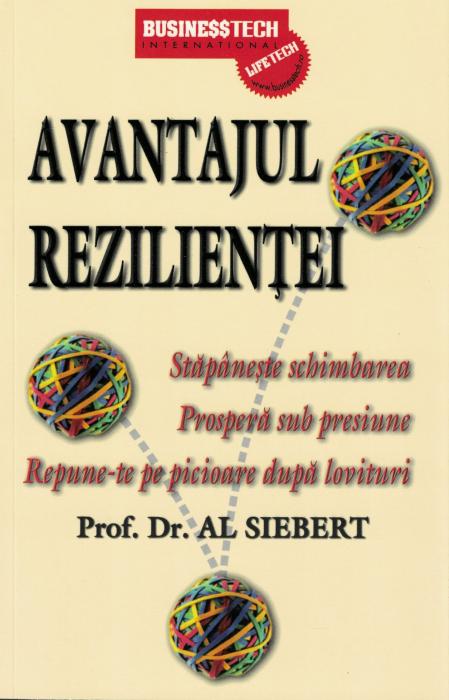 Avantajul rezilientei - Prof. Dr. Al Siebert [0]