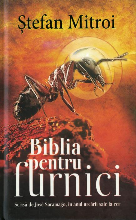 Biblia pentru furnici - Stefan Mitroi [0]