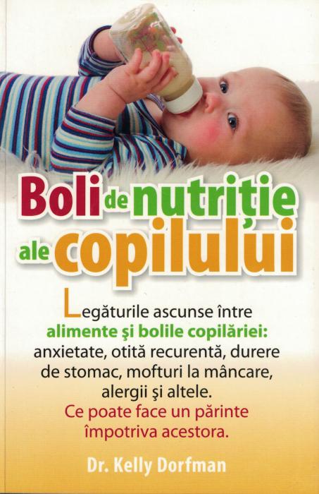 Boli de nutritie ale copilului - Dr. Kelly Dorfman [0]
