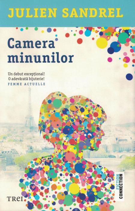 Camera minunilor - Julien Sandrel [0]