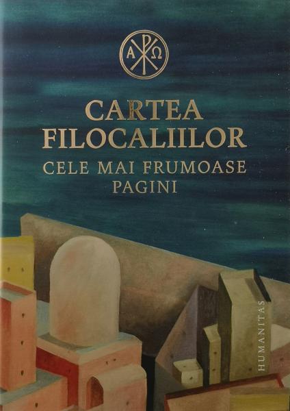 Cartea filocaliilor. Cele mai frumoase pagini [0]