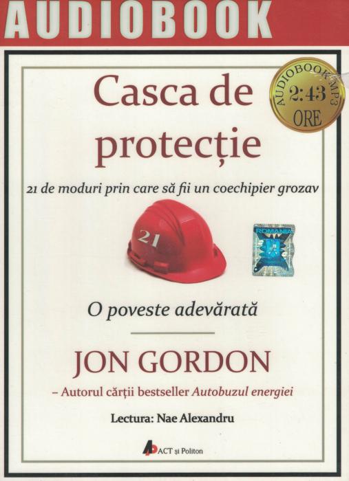 Casca de protectie. AUDIOBOOK  CD  MP3 - Jon Gordon [0]