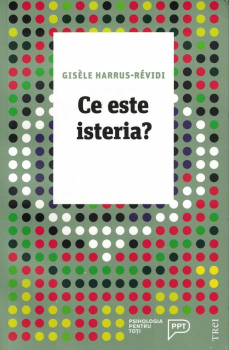 Ce este isteria? - Gisele Harrus-Revidi [0]
