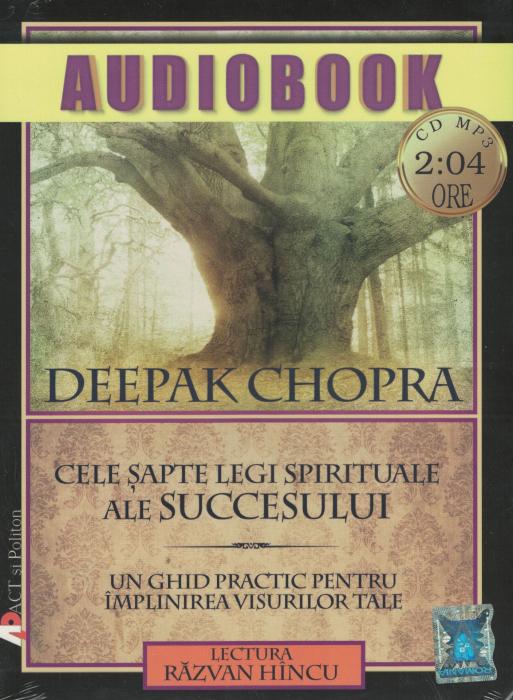 Cele sapte legi spirituale ale Succesului. AUDIOBOOK  CD  MP3 - Deepak Chopra [0]