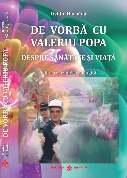 De vorba cu Valeriu Popa despre sanatate si viata. Carte + DVD - Ovidiu Harbădă [0]
