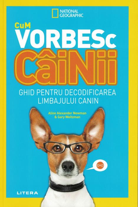 Cum vorbesc cainii. Ghid pentru decodificarea limbajului canin [0]