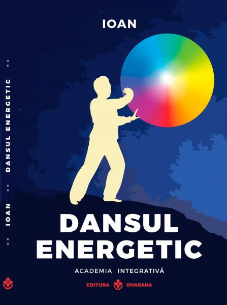 Dansul energetic - Ioan [0]