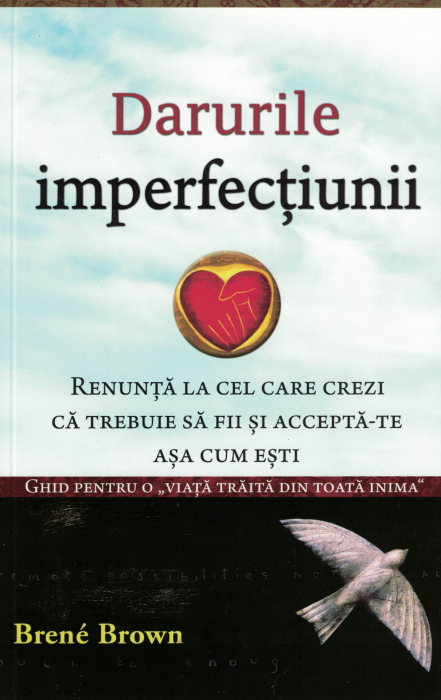 Darurile imperfectiunii - Brene Brown [0]