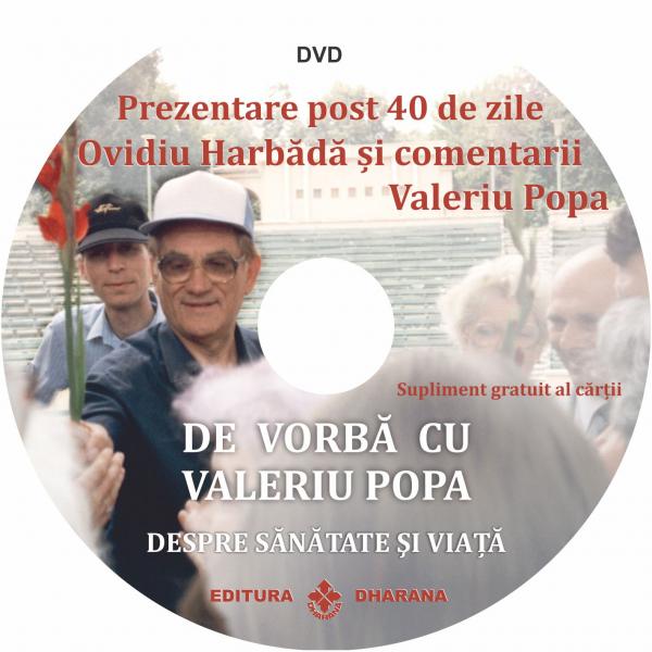 De vorba cu Valeriu Popa despre sanatate si viata. Carte + DVD - Ovidiu Harbădă [1]