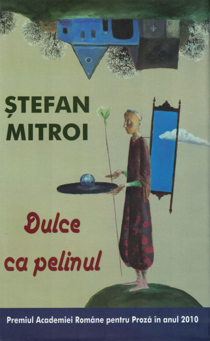 Dulce ca pelinul - Stefan Mitroi [0]