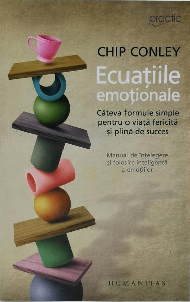 Ecuatiile emotionale - Chip Conley [0]