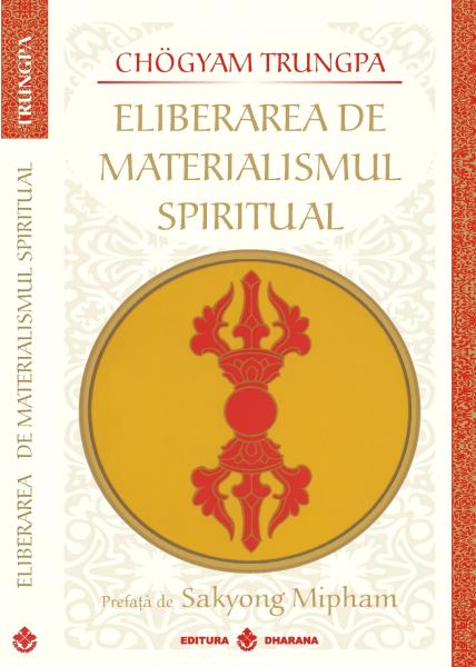Eliberarea de materialismul spiritual [0]