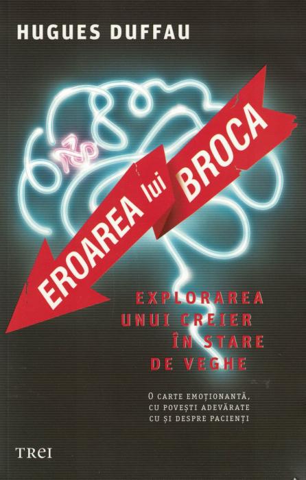 Eroarea lui Broca - Hugues Duffau [0]