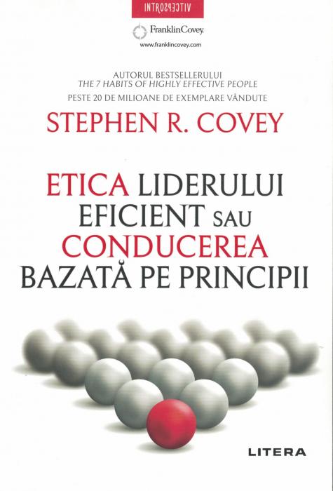 Etica liderului eficient sau conducerea bazata pe principii - Stephen R Covey [0]