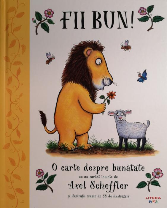 Fii bun! O carte despre bunatate [0]