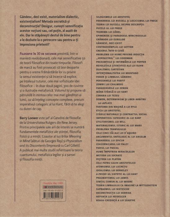 Filosofie in 30 de secunde. Cele mai provocatoare si mai captivante 50 de idei filosofice - Barry Loewer [1]