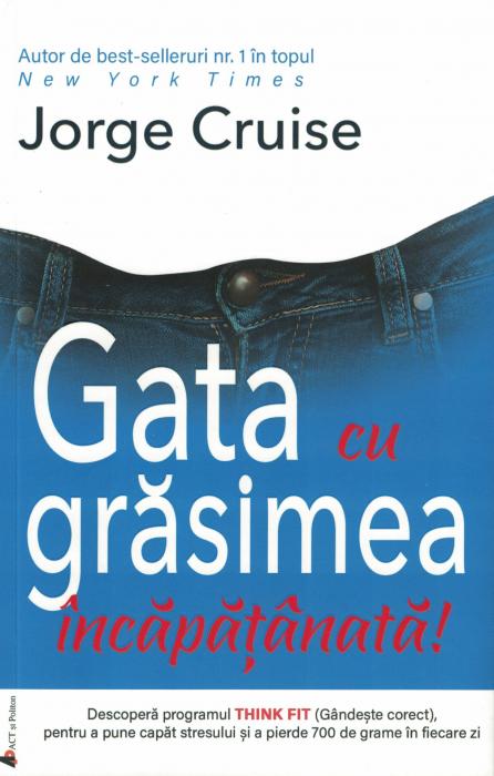 Gata cu grasimea incapatanata - Jorge Cruise [0]