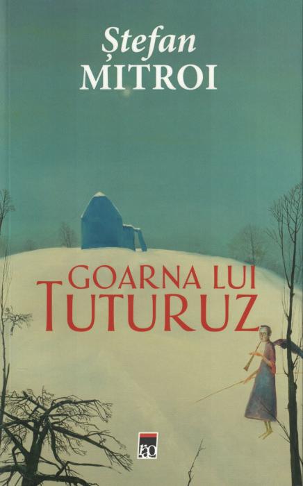 Goarna lui Tuturuz - Stefan Mitroi [0]