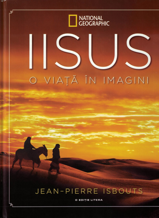 Iisus. O viata in imagini [0]