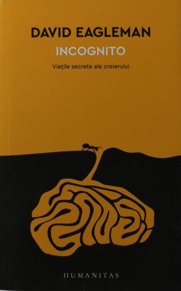 Incognito. Vietile secrete ale creierului [0]