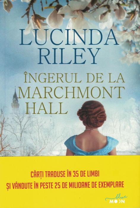 Ingerul de la Marchmont Hall - Lucinda Riley [0]