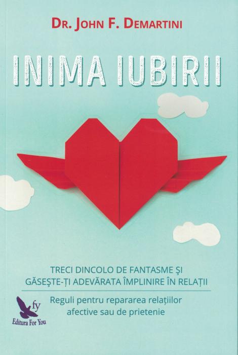 Inima iubirii - John F. Demartini [0]