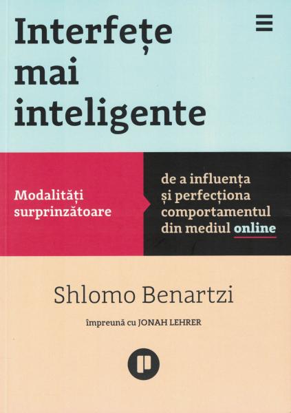 Interfete mai inteligente - Shlomo Benartzi, Jonah Lehrer [0]