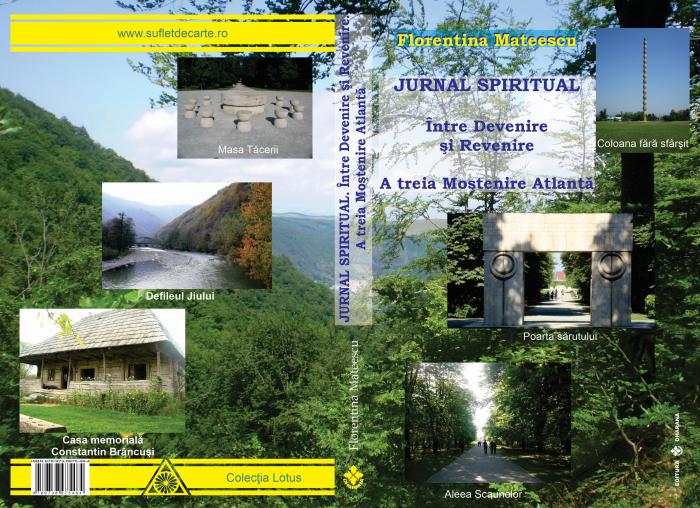 Jurnal Spiritual. Intre Devenire si Revenire - Florentina Mateescu [1]