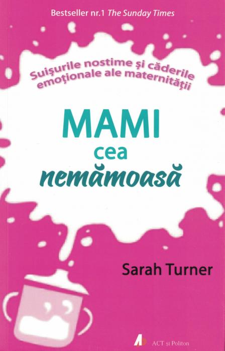 Mami cea nemamoasa  - Sarah Turner [0]